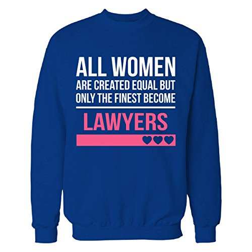 Finest Women Become A Lawyers Funny Gift - Sweatshirt