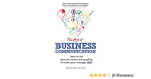 Amazon.com: The Art of Business Communication: How to use pictures ...