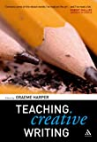 Teaching Creative Writing, Harper, 0826477267