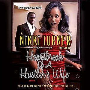 Heartbreak of a Hustler's Wife Audiobook