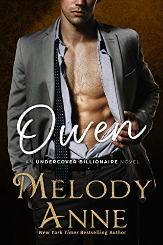Owen (Undercover Billionaire Book 3) by [Anne, Melody]