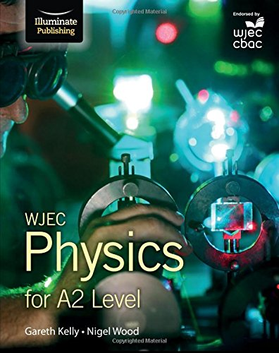 Read Online WJEC Physics for A2: Student Book pdf