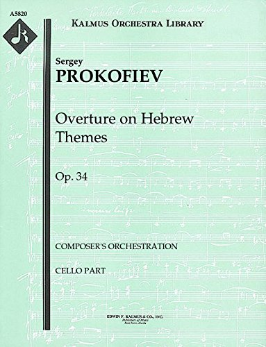 Overture on Hebrew Themes, Op.34 (Composer's orchestration): Cello part (Qty 4) [A5820]