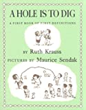 A Hole Is to Dig, Ruth Krauss, 1595190457