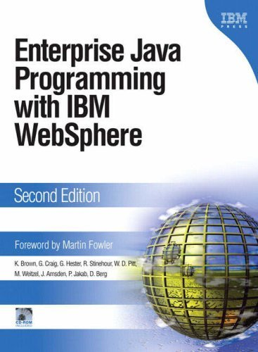 Download Enterprise Java™ Programming with IBM® WebSphere® (2nd Edition) 2nd Edition by Brown, Kyle; Craig, Gary; Hester, Greg; Pitt, David; Stineho published by IBM Press ebook