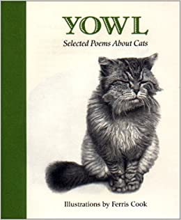 Yowl: Selected Poems About Cats: Ferris Cook: 9780821227176