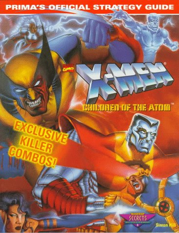 X-Men: Children of the Atom (Prima's Official Strategy Guide)