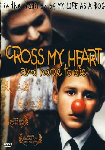 Cross My Heart and Hope to - Hope You Die And My Cross Heart
