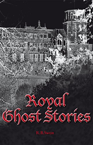Royal Ghost Stories