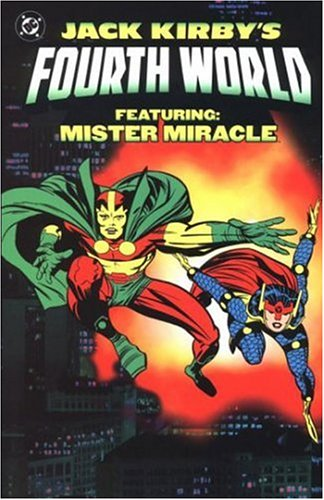 Download Jack Kirby's Fourth World: Featuring: Mister Miracle PDF