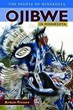 Ojibwe in Minnesota (People Of Minnesota)