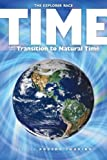 Time and the Transition to Natural Time, Robert Shapiro, 1891824856