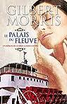 La roue à aubes, tome 3 : Le palais du fleuve par Morris
