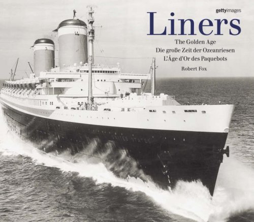 Liners - the Golden Age by Robert Fox (2006-05-04)