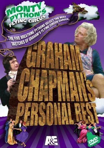 Monty Python's Flying Circus - Graham Chapman's Personal Best by A&E Home Video by A&E Home Video