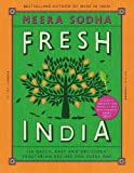 #8: Fresh India: 130 Quick, Easy and Delicious Vegetarian Recipes for Every Day