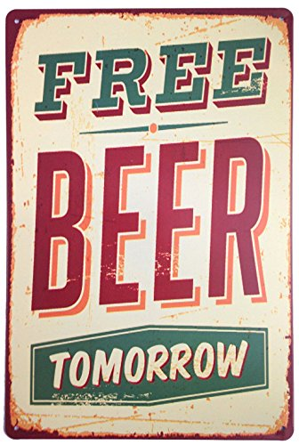 Free Beer - ERLOOD Free Beer Tomorrow Vintage Tin Sign Wall Decor 20 X 30 cm