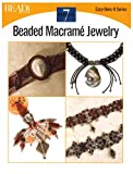 Beaded Macramé Jewelry, Kalmbach Publishing Co. Staff, 0890244634