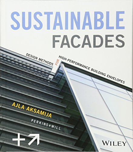 Sustainable Facades: Design Methods for High-Performance Building Envelopes by Brand: Wiley