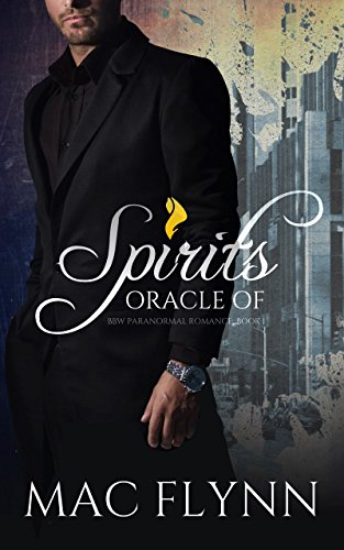 Oracle of Spirits #1: BBW Werewolf Shifter Romance by [Mac Flynn]