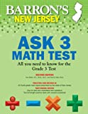 Barron's New Jersey ASK 3 Math Test, 2nd Edition, Thomas Walsh and Daniel Nale, 1438001916