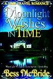 Moonlight Wishes in Time (Moonlight Wishes in Time series Book 1)
