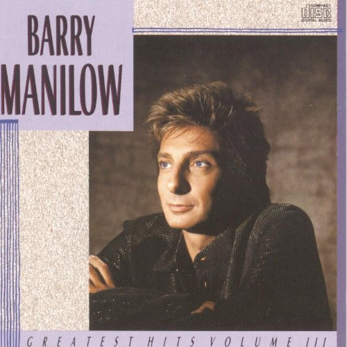 Barry Manilow: Greatest Hits, Vol. 3