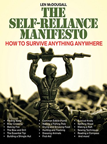 The Self-Reliance Manifesto: How to Survive Anything Anywhere (Branches For Willow Red Sale)