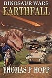 Dinosaur Wars: Earthfall: 1