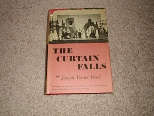 (THE CURTAIN FALLS Joseph Verner Reed BACKSTAGE at the Theatre)