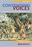 img - for Contending Voices: Biographical Explorations of the American Past, Volume I: To 1877 book / textbook / text book