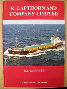 R. Lapthorn and Company Limited : A Ships in Focus Fleet History