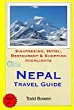 Nepal Travel Guide: Sightseeing, Hotel, Restaurant & Shopping Highlights