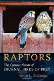 img - for Raptors: The Curious Nature of Diurnal Birds of Prey book / textbook / text book