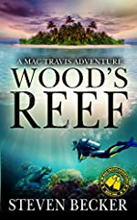 Wood's Reef: Nautical Thriller (Mac Travis Adventures Book 1)