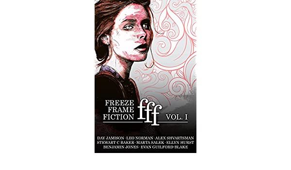 freeze frame fiction, volume i eBook: Day Jamison, Evan Guilford ...