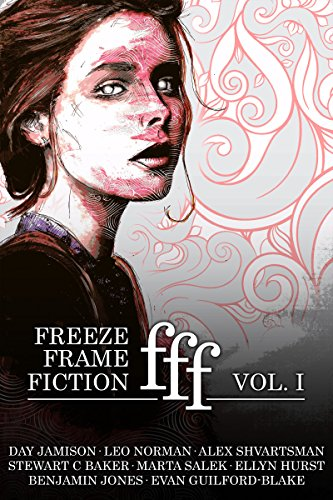 Guilford Collection (freeze frame fiction, volume i)