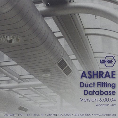 ASHRAE Duct Fitting Database CD Version 6.00.00 by Refrigerating and Air-Conditioning Engineers American Society of Heating (2011-12-15)