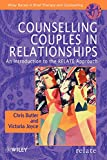 Counselling Couples in Relationships - AnIntroduction to the RELATE Approach