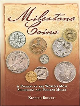 Milestone Coins A Pageant of the World/'s Most Significant and Popular Money NEW