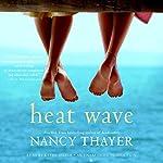 Heat Wave: A Novel | Nancy Thayer