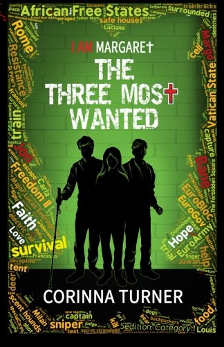 Download The Three Most Wanted (I Am Margaret) (Volume 2) pdf