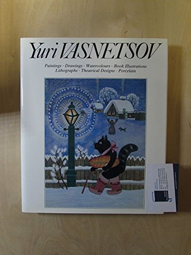 - Yuri Vasnetsov: Paintings, Drawings, Watercolours, Book Illustrations, Lithographs, Theatrical Designs, Porcelain
