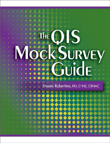 The QIS Mock Survey Guide by HCPro