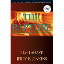 The Rapture: In the Twinkling of an Eye / Countdown to the Earth's Last Days