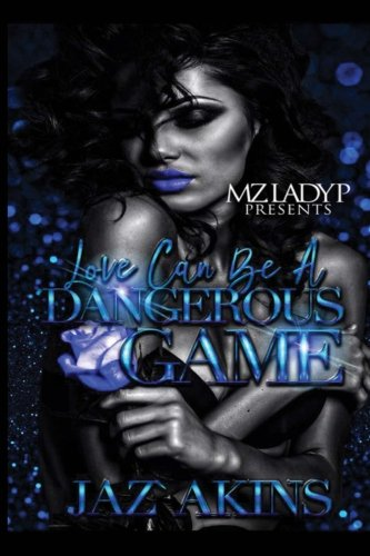Read Online Love Can Be a Dangerous Game ebook