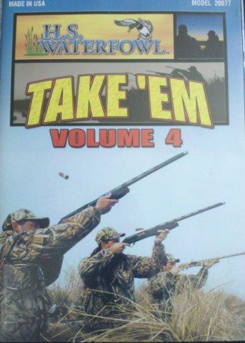 Take 'Em Volume 4 Duck Hunting DVD H.S. Waterfowl