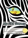 My Eds Journey, Bradley Tinkle, 0982913249