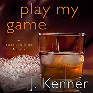Play My Game: A Stark Ever After Novella Hörbuch