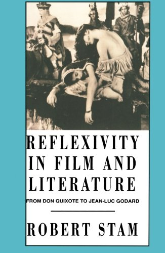 Reflexivity in Film and Literature: From Don Quixote to Jean